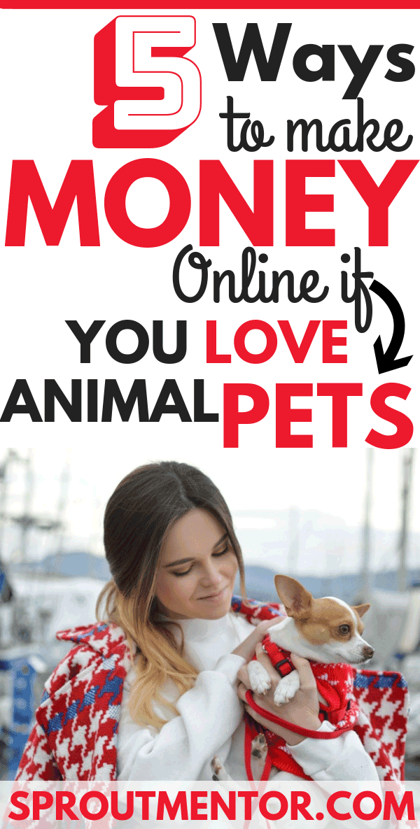 5 Of The Best Work From Home Jobs For Pet Lovers Work From Home Jobs How To Make Money Legitimate Work From Home