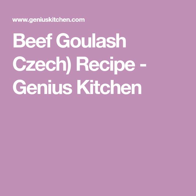 Beef Goulash Czech) Recipe - Genius Kitchen