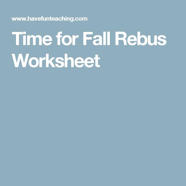Time for Fall Rebus Worksheet – Rebus Worksheet