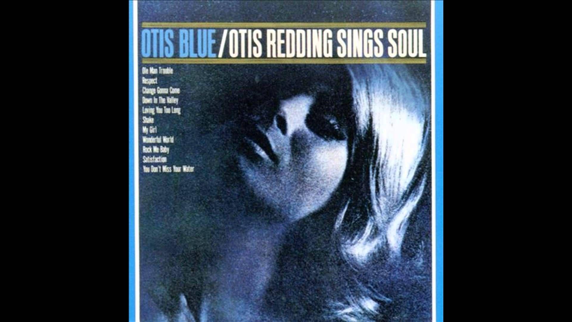 Otis redding otis blueotis redding sings soul full album and