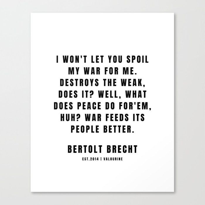 43 | Bertolt Brecht Quotes| 201223| Famous Quote Writer Literature German Poet Poem Philosophy| Author Of Life Of Galileo Canvas Print by Quotes And Sayings