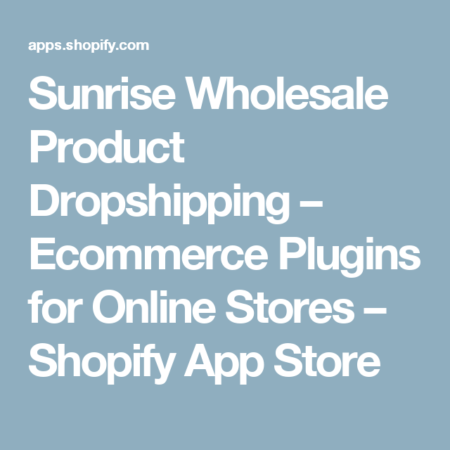 Sunrise Wholesale Product Dropshipping – Ecommerce Plugins