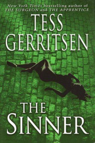 The Sinner Rizzoli Isles 3 Tess Gerritsen Tess Gerritsen Books Thriller Books