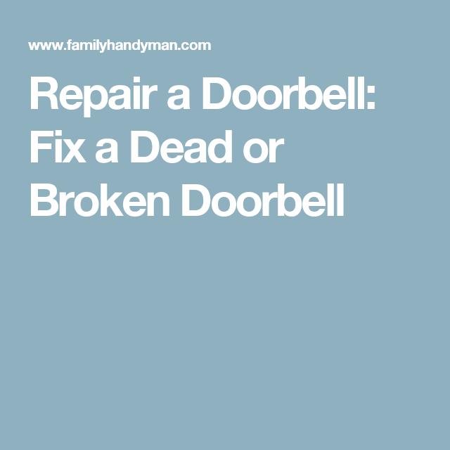 Repair a Doorbell: Fix a Dead or Broken Doorbell   Doorbell ...