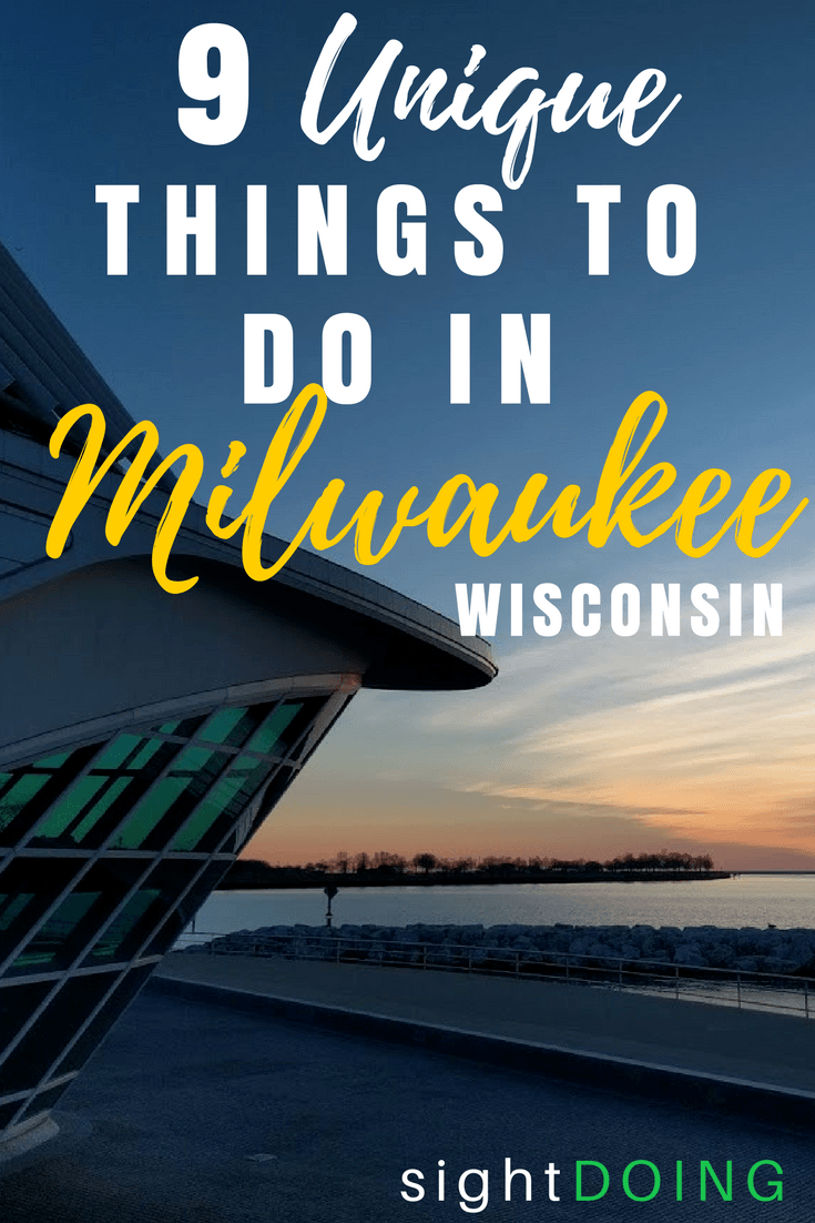 Unique Things To Do In Milwaukee WI When You Visit