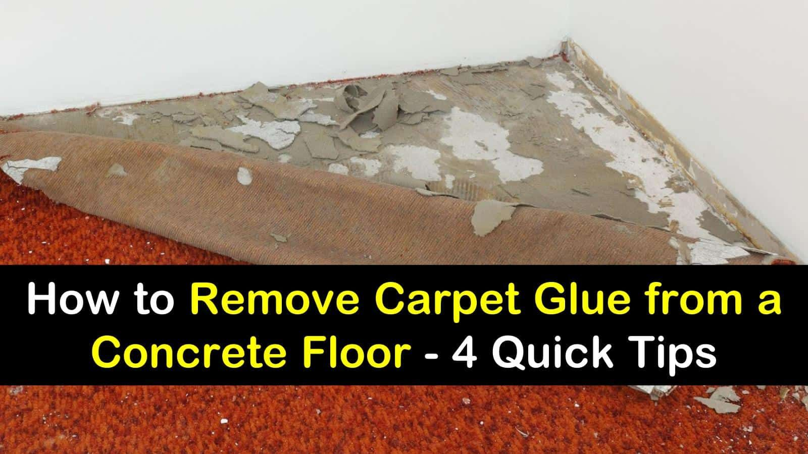 how to remove glued carpet from concrete
