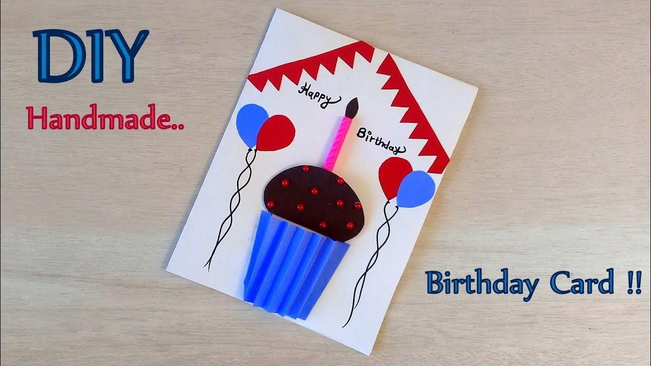 Diy Easy Handmade Birthday Card Making How To Make Birthday Greeting C Card Making Birthday Birthday Cards Birthday Greetings