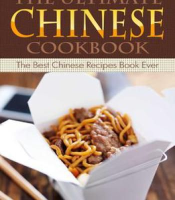 The ultimate chinese cookbook the best chinese recipes book ever the ultimate chinese cookbook the best chinese recipes book ever pdf forumfinder Images