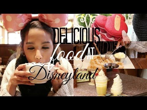 DELICIOUS FOOD AT DISNEYLAND | 2015 - YouTube
