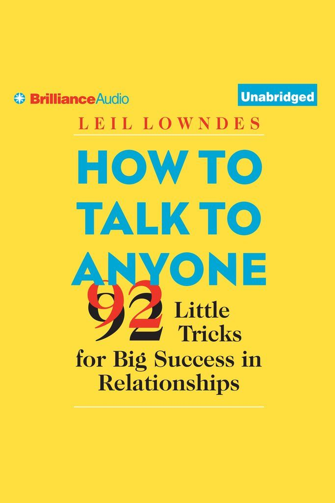 How to Talk to Anyone: 92 Little Tricks for Big Success in Relationships on Scribd