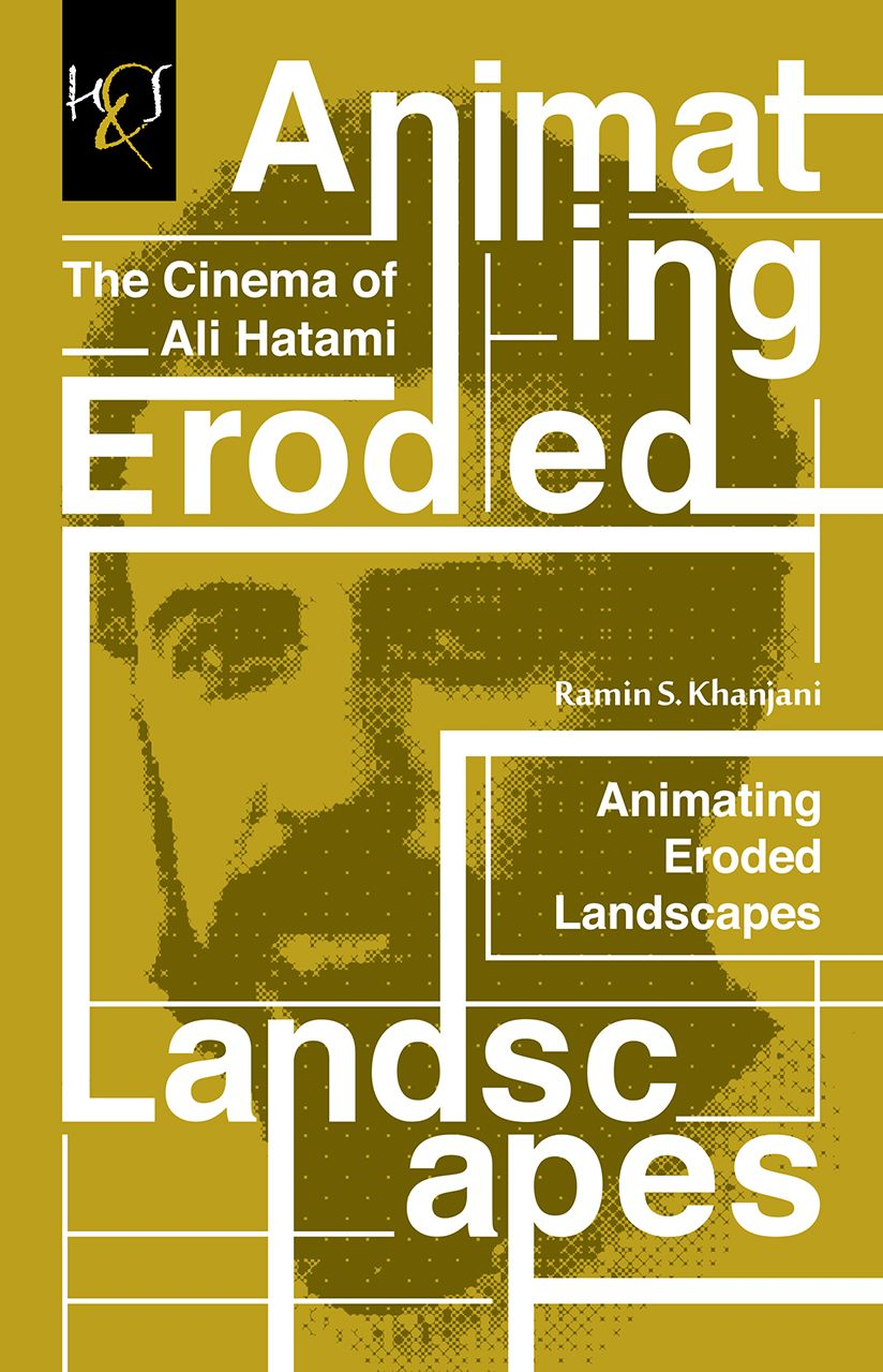 Animating Eroded Landscapes The Cinema Of Ali Hatami Cover Design Kourosh Beigpour Typography Persiantypo Poster Design Typography Cover Design