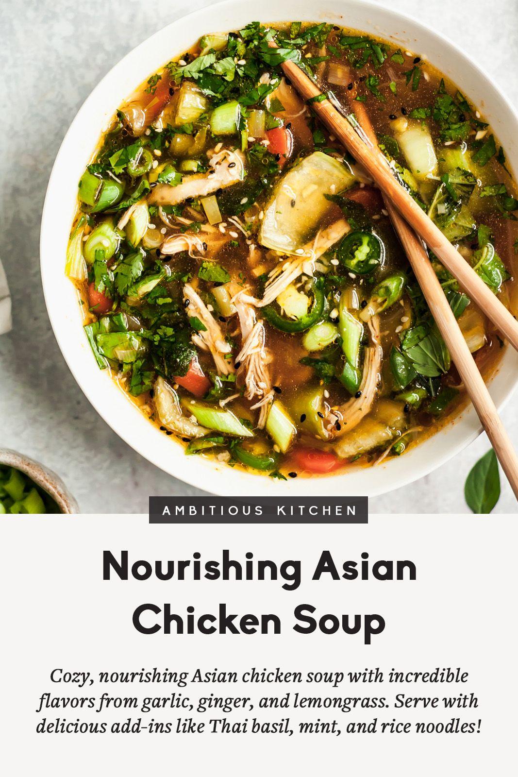 Nourishing Asian Chicken Soup Recipe Ambitious Kitchen Recipe Asian Chicken Chicken Soup Asian Soup