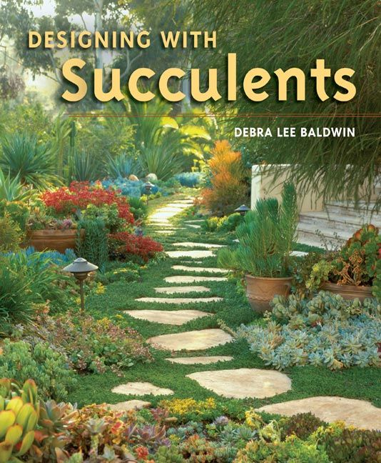 Cover shot of Debra Lee Baldwin's best-selling book Designing with Succulents