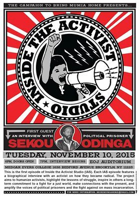 SHARE WIDELY! In 2 DAYS, come out to Inside the Activist Studio, an interview with former political prisoner, Sekou Odinga, on how he became a radical-revolutionary activist. The 1st episode of Inside the Activist Studio series. #SophiaWilliams