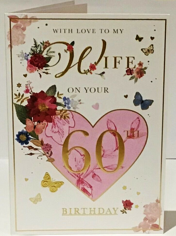 60th Wife Birthday Card Age 60 Verse 9 X 6 25 Inches Words And Wishes Wordsandwishes Birthday 60th Birthday Cards Birthday Cards Wife Birthday