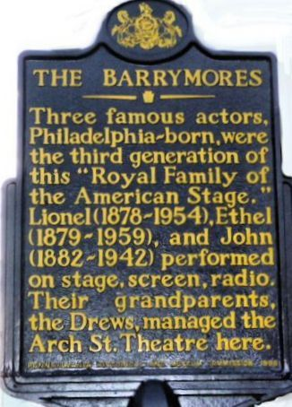 The Barrymores Historical Marker 6th And Arch Sts
