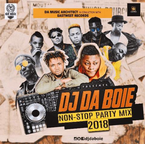 Download Mixtape: DJ DA BOIE – Non Stop Party Mix 2018 | 9jajuice