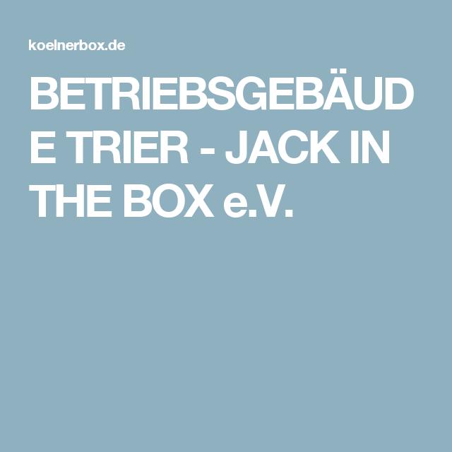Betriebsgebäude Trier Jack In The Box Ev Container Haus