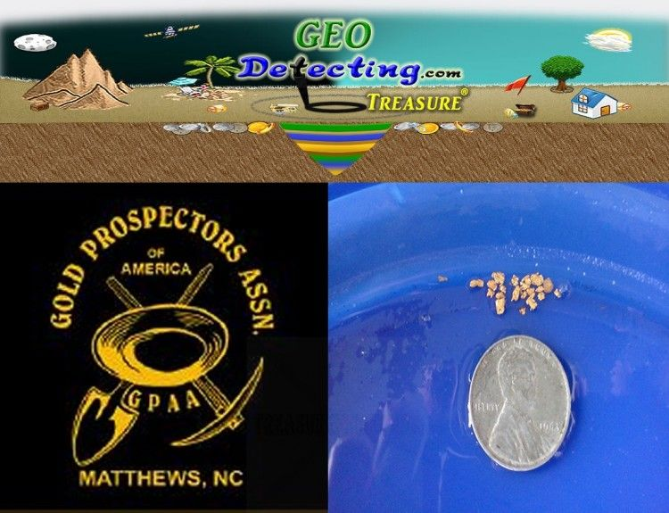 Gold Prospecting Gold Found GPAA Methews Chapter Kannapolis NC & Geo Detecting Treasure Georgia Gold Material