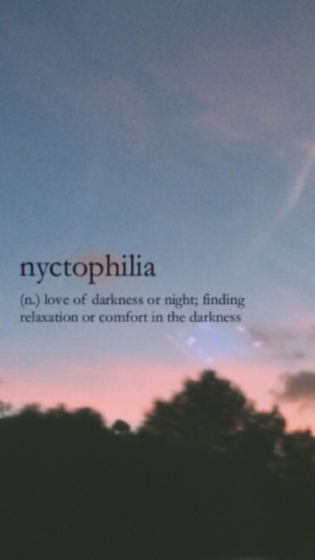 Nyctophilia Language English N Love Of Darkness Or Night