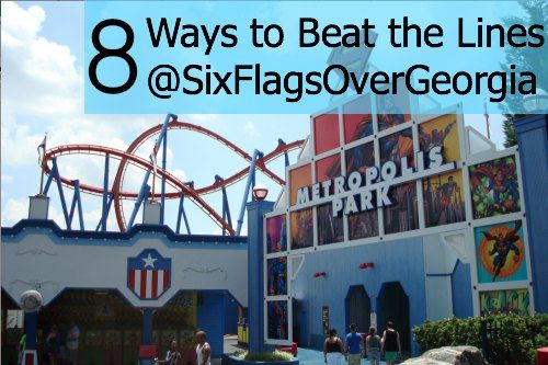 8 Ways to Beat the Lines at Six Flags Over Georgia via @Sue Rodman ...