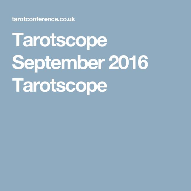 Tarotscope September 2016 Tarotscope