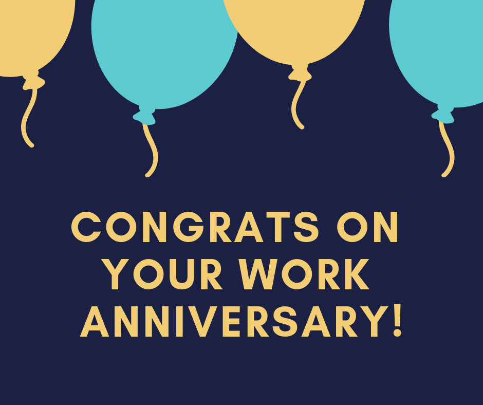Happy Anniversary Images For Work In 2021 Work Anniversary Anniversary Quotes Funny Work Anniversary Quotes