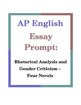 This Essay Prompt Gives Advanced Placement English Language And Composition Students The Opportunity To Develop Their Close Reading Rhetorical Analysis