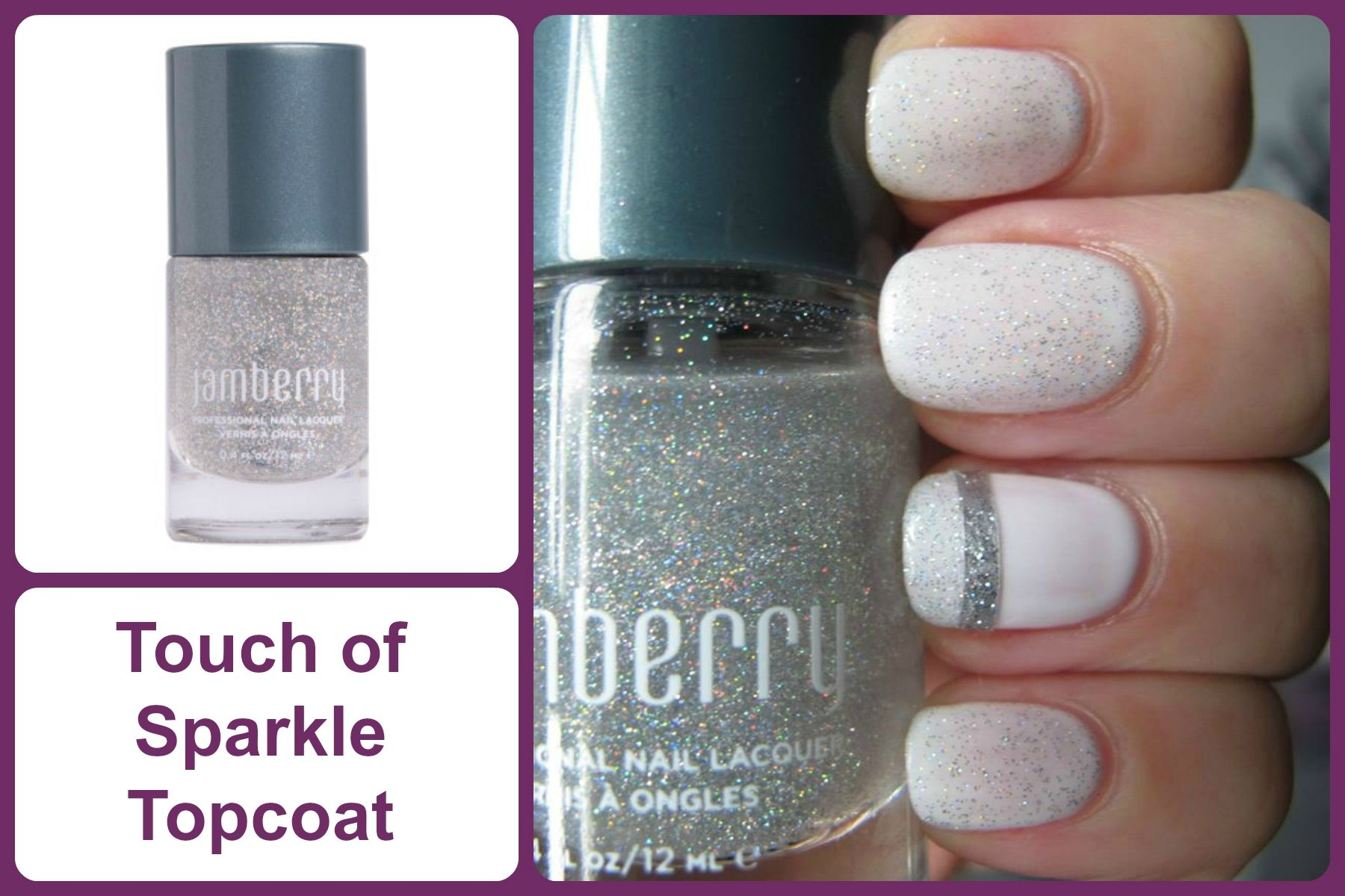 TOUCH OF SPARKLE TOP COAT Jamberry Nail Lacquer #touchofsparklejn ...