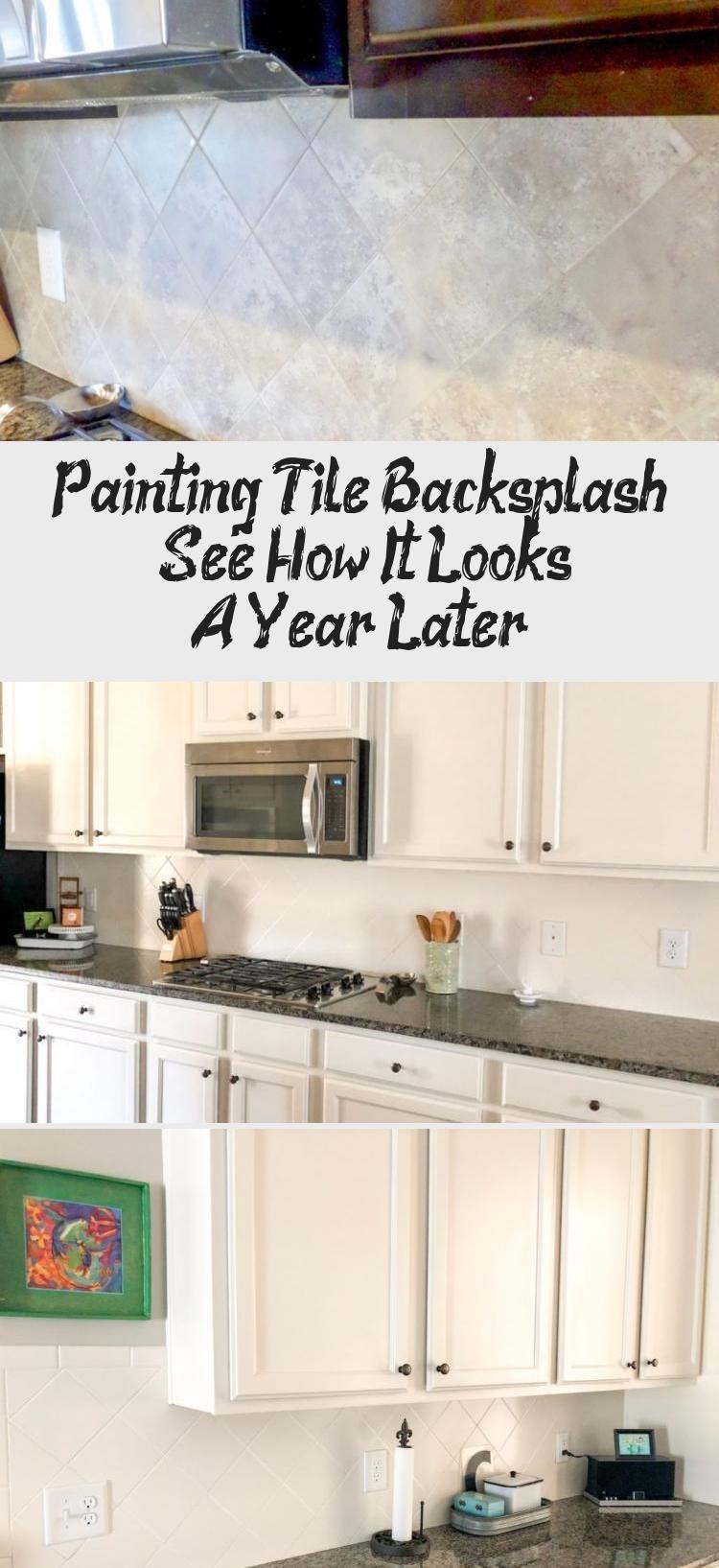 Painting Tile Backsplash See How It Looks A Year Later Tile Backsplash Painting Tile Painting Tile Backsplash