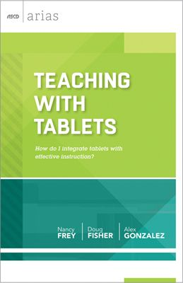 A Perfect Stocking Stuffer Teaching With Tablets By Nancy Frey Doug Fisher And Alex Gonzalez Teaching Teaching Technology Teaching Tips