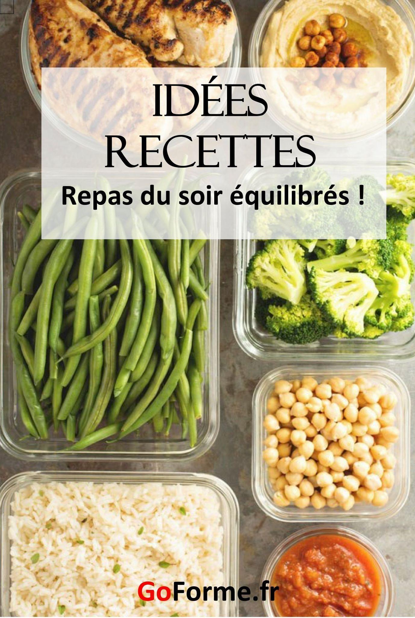 Idée Menu Pour Le Soir Comment préparer un repas équilibré pour le soir ? | Recette repas