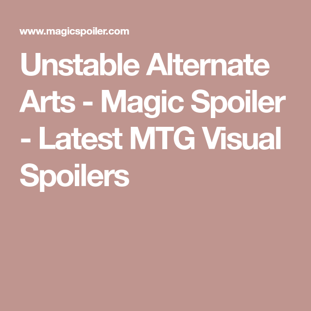 Unstable Alternate Arts Magic Spoiler Latest Mtg Visual Spoilers Art Mtg Unstable Magicspoiler.com is tracked by us since may, 2012. unstable alternate arts magic spoiler