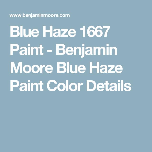 Blue Haze 1667 Paint Benjamin Moore Color Details Shadow