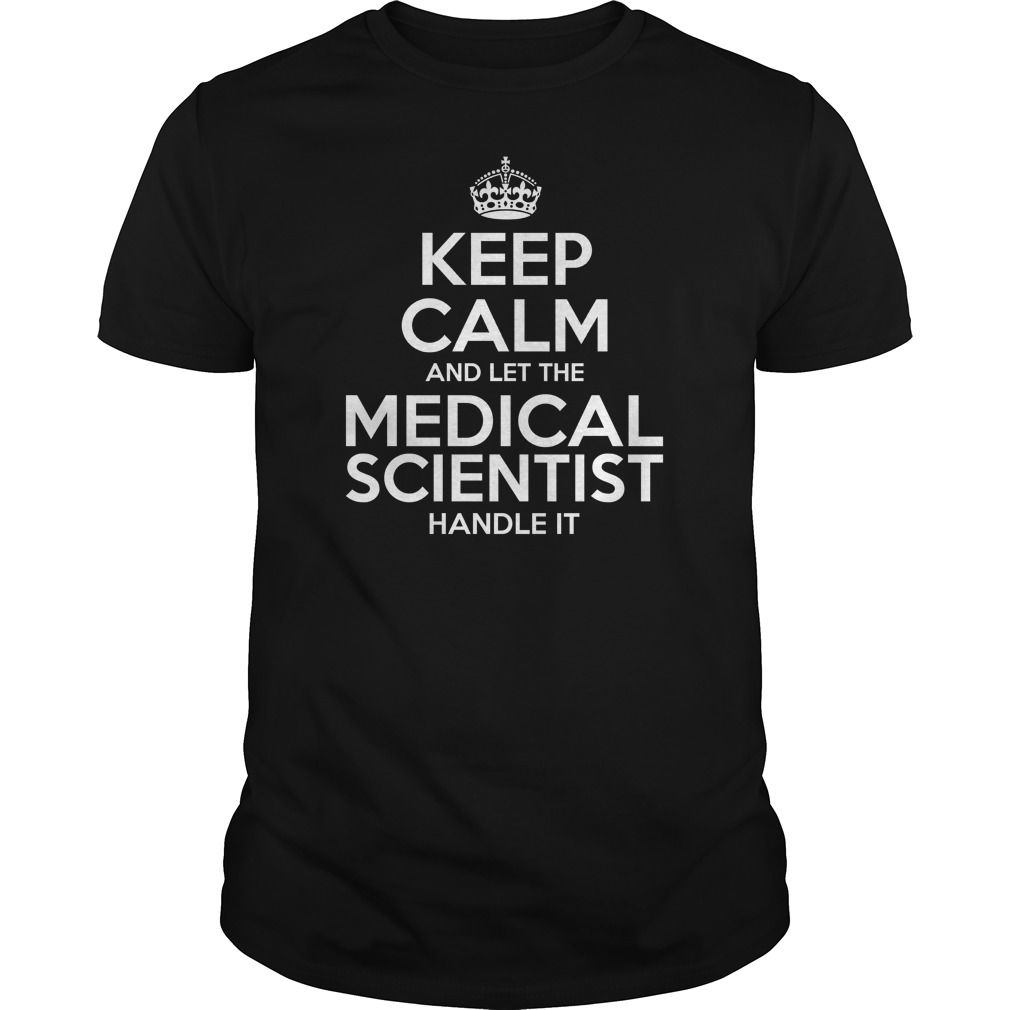 Awesome Tee For Medical Scientist T-Shirts, Hoodies. Check Price Now ==►…