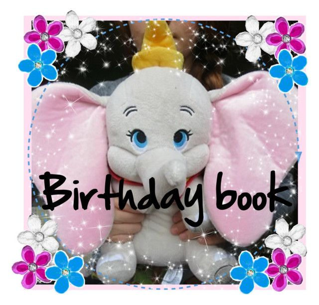 """Birthday book!"" by laurenemcclain ❤ liked on Polyvore"