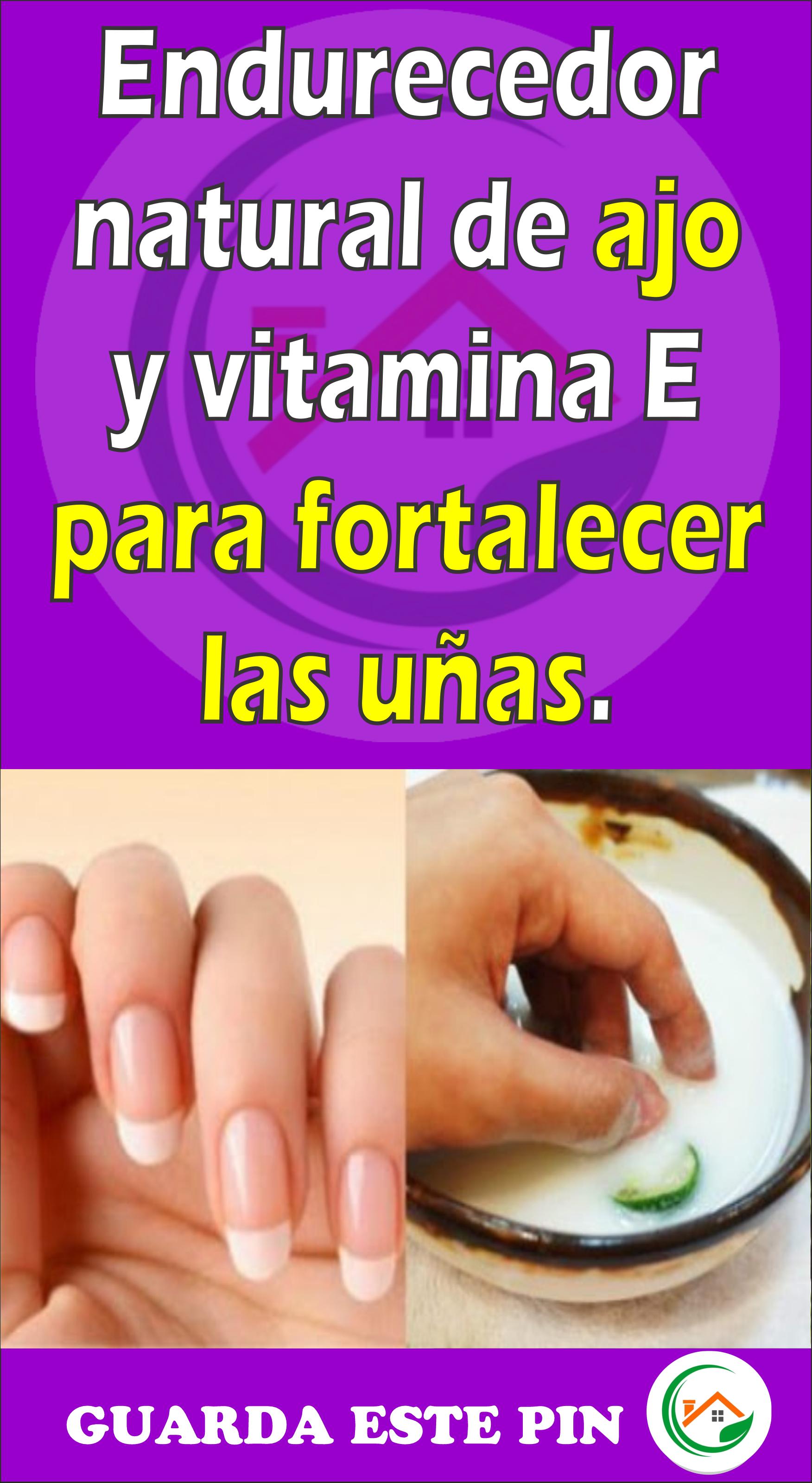 Endurecedor Natural De Ajo Y Vitamina E Para Fortalecer Las Uñas