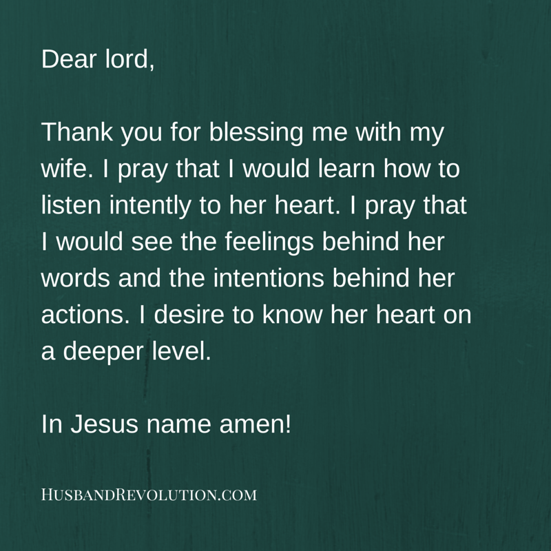 Prayer: Listening To Your Wife's Heart   Words to Live By