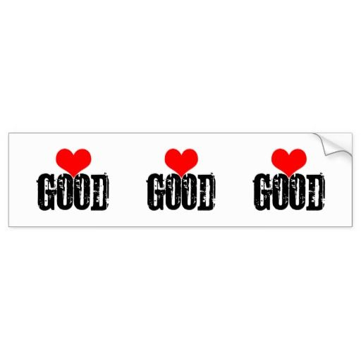 Good Bumper Sticker