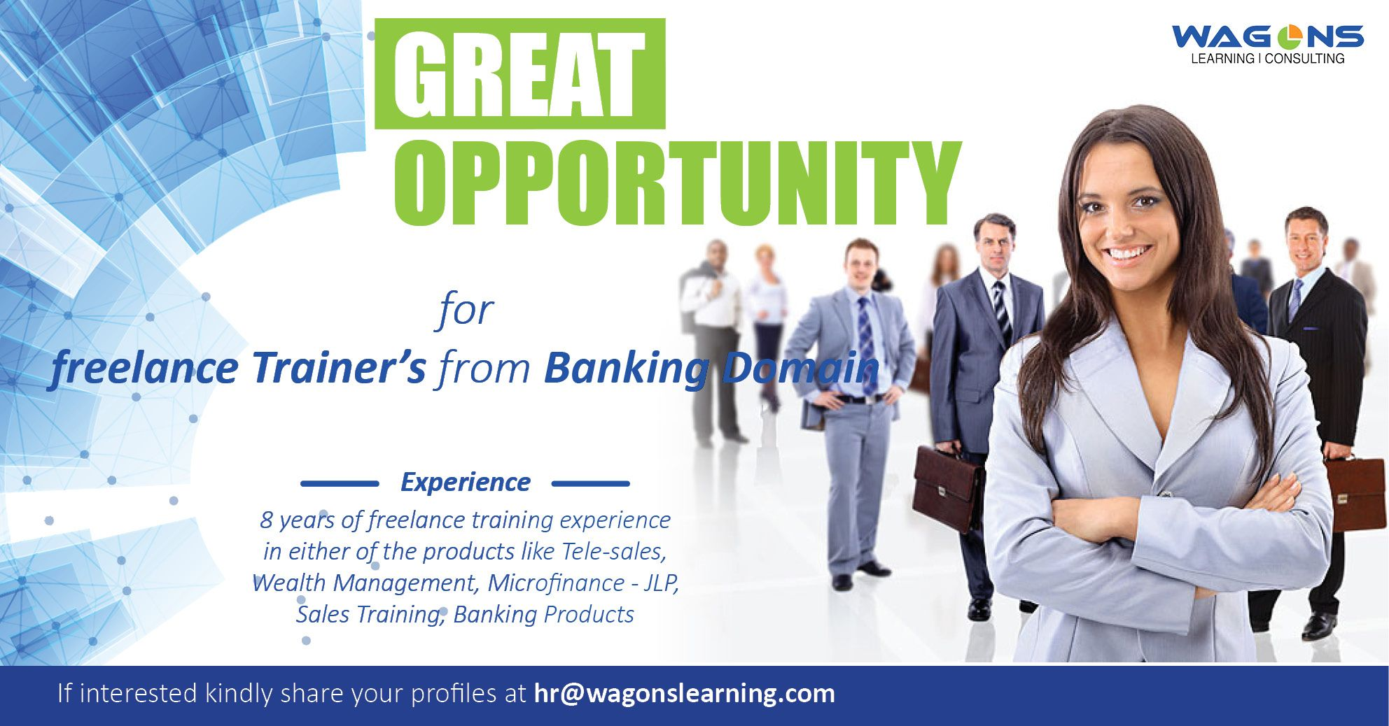 Great Opportunity For Freelance Trainer From Banking Domain If Interested Kindly Share Your Profiles At Hr Wagonslearning Com Wealth Management Banking Finance