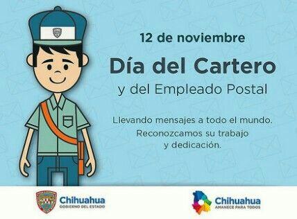 Feliz Día Del Cartero Javiercorral Chihuahuamx Amaneceparatodos