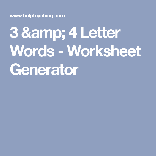 3 & 4 Letter Words - Worksheet Generator | KG English and math ...