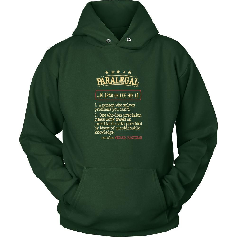 Paralegal Shirt Paralegal a person who solves problems