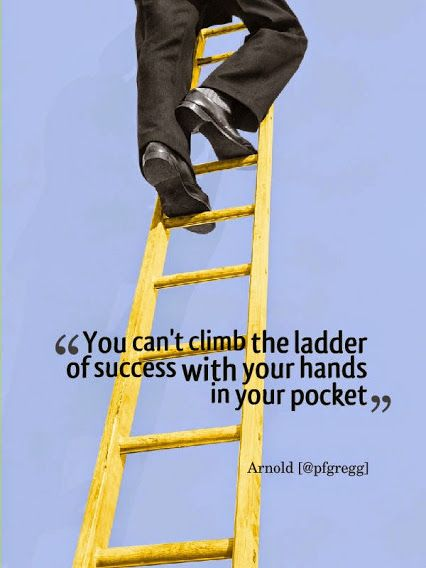 You canu0027t climb the ladder of success with your hands in your - the ladders resume