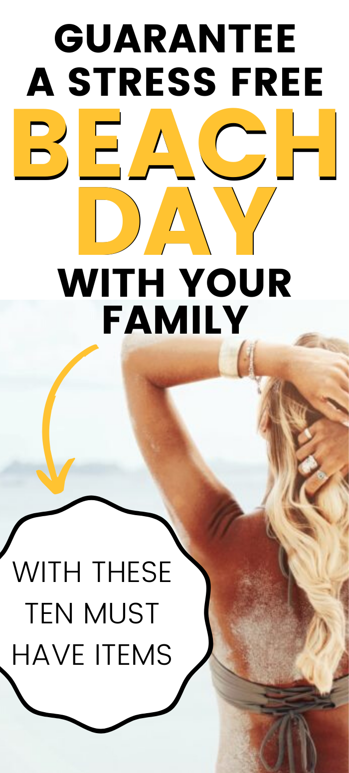 Want to make your trip to the beach as simple and stress free as possible? We have created a list of ten things you must have to make your day at the beach with your family the best! #dayatthebeach #beach #packinglist #beachpackinglist #familybeachday #beachbag #beachbagessentials #essentials