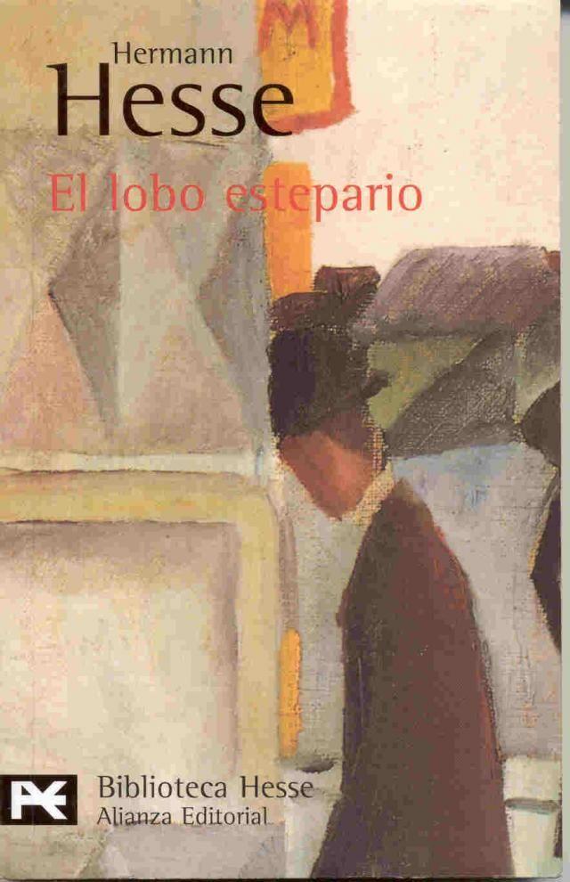 El Lobo Estepario De Hermann Hesse Con Imagenes Libros Hermann Hesse Libros Clasicos