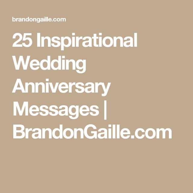 150 Inspirational Wedding Anniversary Messages Wedding Anniversary Message Anniversary Message Wedding Anniversary