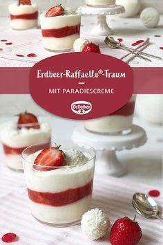 Traumhaftes Dessert mit Erdbeeren, Paradiescreme Weiße Schokolade und Raffaelo...,