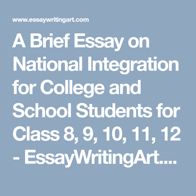 A Brief Essay on National Integration for College and School ...
