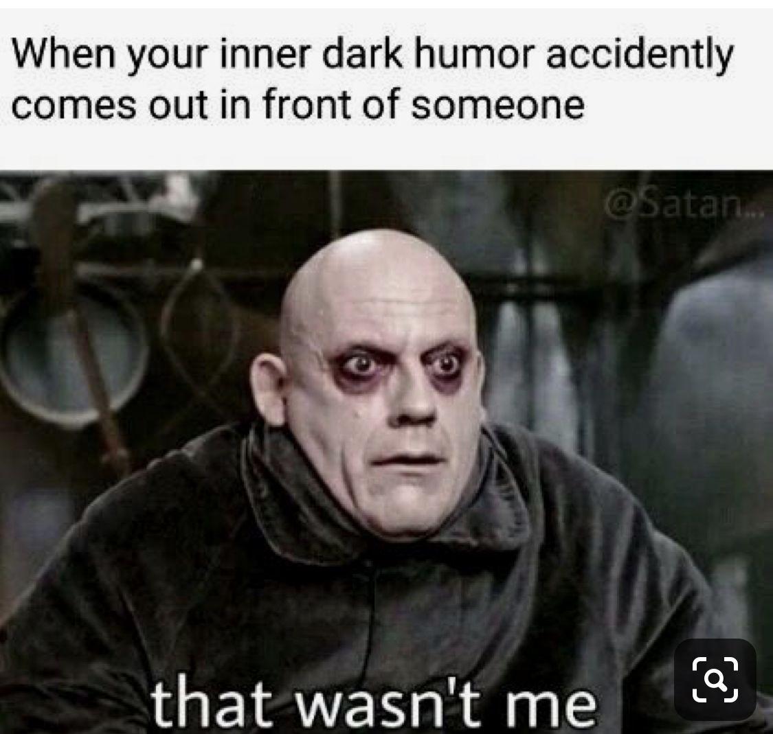 Hahaha Dark Humor Dankest Memes Relationship Memes